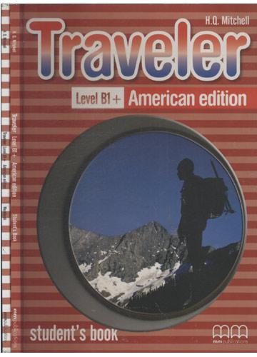 Traveler Level B1+ American Edition - + Livro de Exercícios com CD