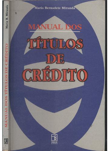 Manual dos Titulos de Crédito