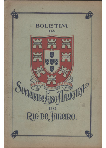 Boletim da Sociedade Luso-Africana do Rio de Janeiro - Nº.4 - Janeiro-Fevereiro e Março 1933