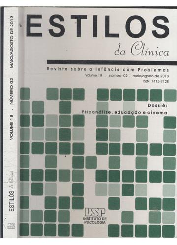 Estilos da Clínica - Volume 18 - Número 02 - Maio/Agosto de 2013