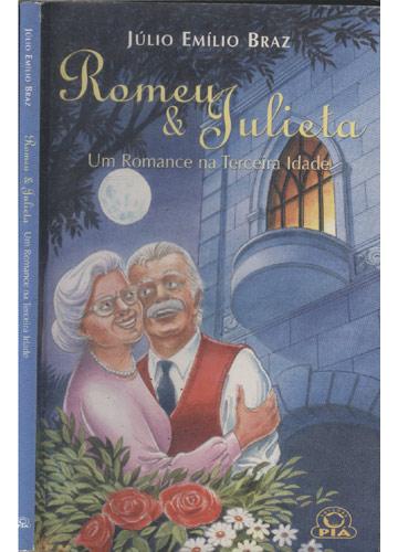 Romeu & Julieta - Um Romance na Terceira Idade
