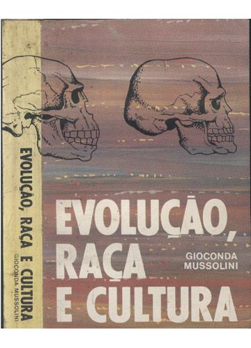 Evolução Raça e Cultura