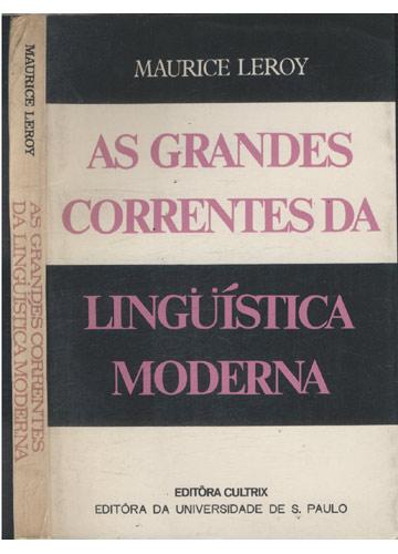 As Grandes Correntes da Lingüística Moderna