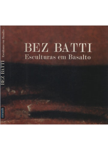 Bez Batti - Esculturas em Basalto
