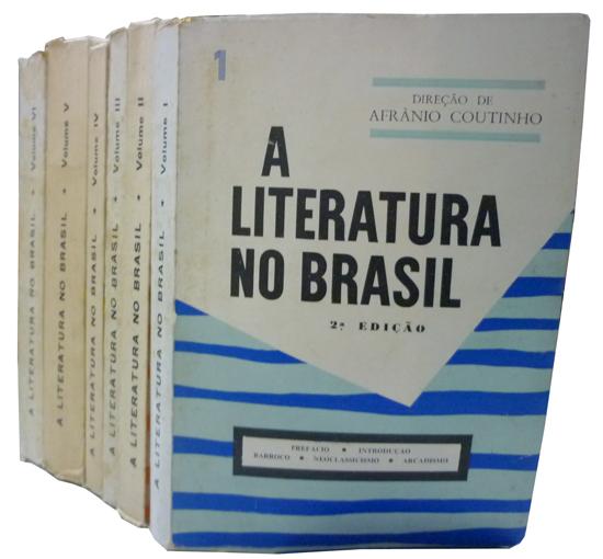 A Literatura no Brasil - 6 Volumes