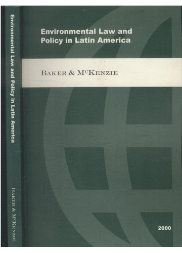 Environmental Law and Policy in Latin America