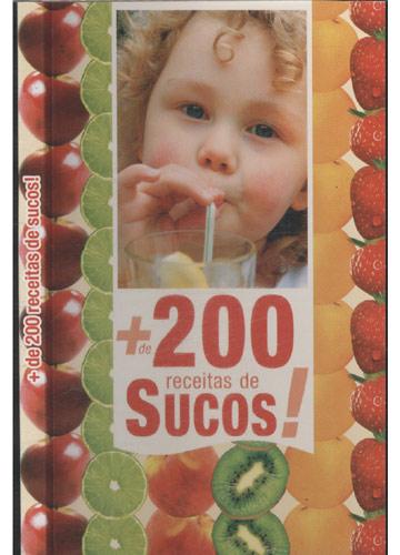 + de 200 Receitas de Sucos!