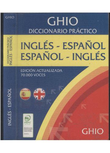 GHIO - Diccionario Práctico - Inglés-Español / Español-Inglés