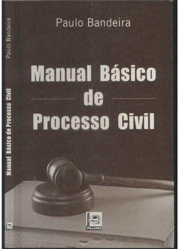 Manual Básico de Processo Civil