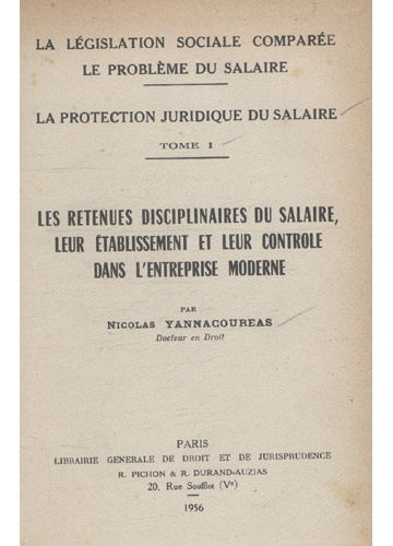 La Protection Juridique du Salaire - Tome I