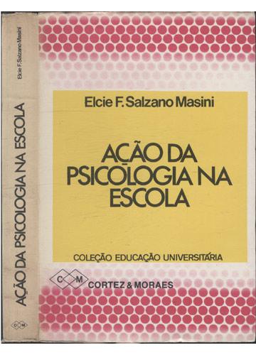 Ação da Psicologia na Escola