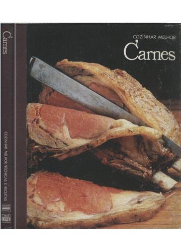 Carnes - Cozinhar Melhor / Técnicas e Receitas