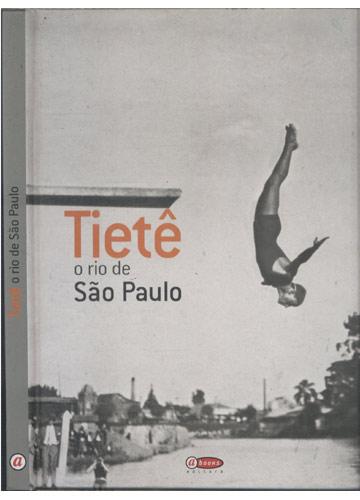 Tietê - O Rio de São Paulo
