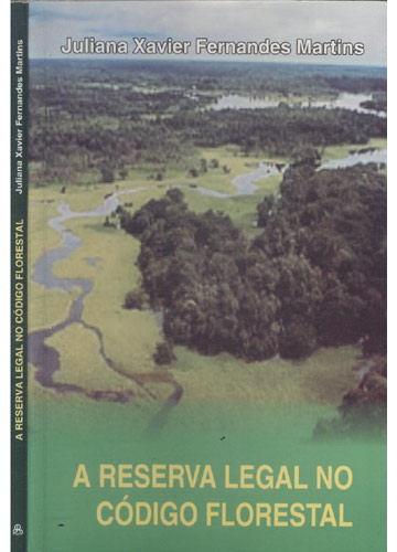 A Reserva Legal no Código Florestal