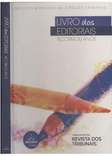 Livro dos Editoriais - IBCCRIM 20 Anos