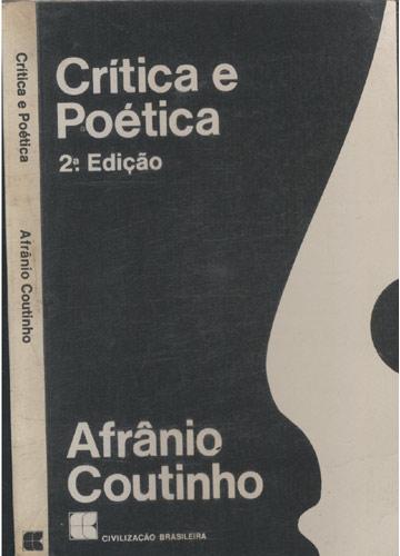 Crítica e Poética - Com Dedicatória do Autor