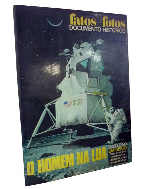 Fatos e Fotos Documento Histórico - Julho de 1969 - O Homem na Lua - Sem Disco