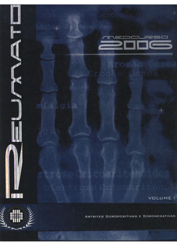 Reumatologia - Volume 1 - Artrites Soropositivas e Soronegativas - Medcurso 2006