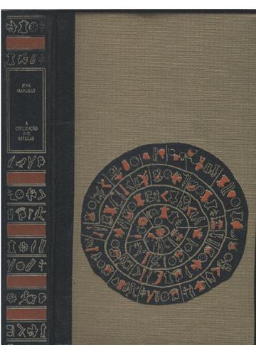 A Civilização dos Astecas