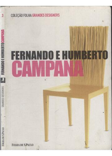 Fernando e Humberto Campana - Grandes Designers