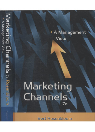 Marketing Channels 7e - A Management View