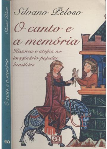 O Canto e a Memória