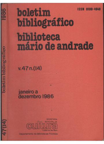 Boletim Bibliográfico - Volume 47 Numero 1/4 - Janeiro a Dezembro 1986