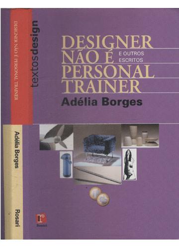 Designer Não é Personal Trainer