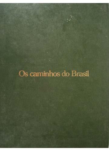 Os Caminhos do Brasil