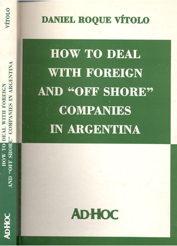 How to Deal with Foreign and Off Shore Companies in Argentina