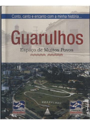 Guarulhos - Espaço de Muitos Povos