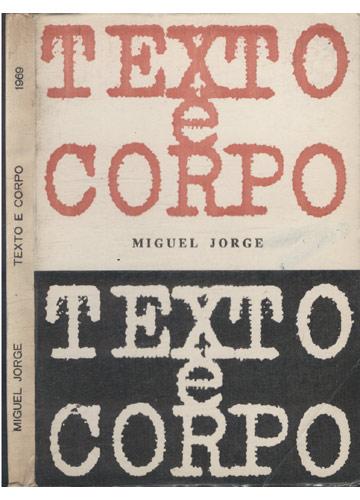 Texto e Corpo - Com Dedicatória do Autor