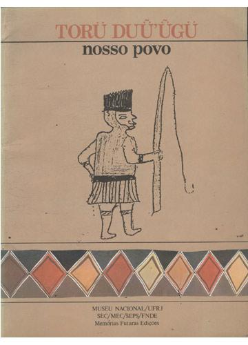 Torü Duü'ügü - Nosso Povo