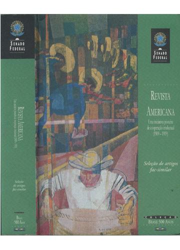 Revista Americana - Uma Iniciativa Pioneira de Cooperação Intelectual - 1909 - 1919