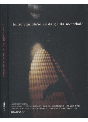 Tenso Equilíbrio na Dança da Sociedade
