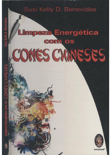 Limpeza Energética com os Cones Chineses
