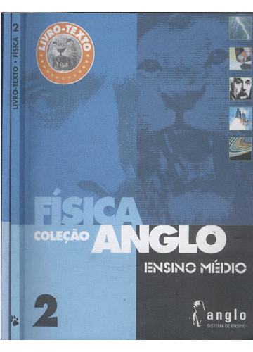 Coleção Anglo - Livro-texto - Física 2 + Caderno de Exercícios