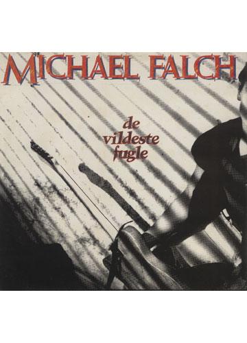 Michael Falch - De Vildese Fugle *Importado Holanda*