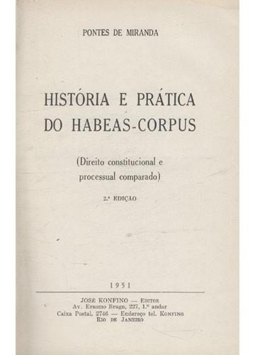História e Prática do Habeas-Corpus