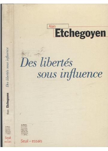 Des Libertés sous Influence