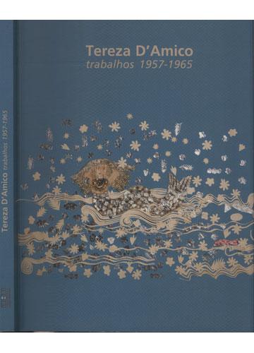 Tereza D'Amico - Trabalhos - 1957 - 1965