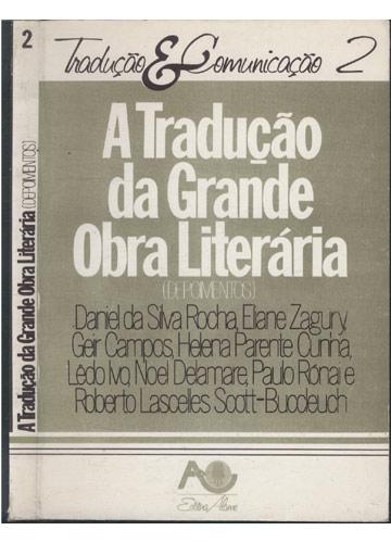 A Tradução da Grande Obra Literária - Depoimentos - Volume 2