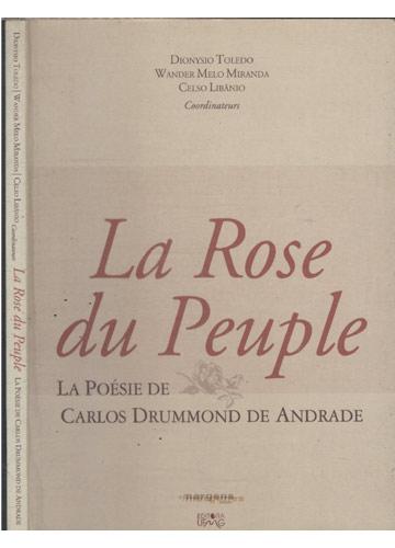 La Rose du Peuple - La Poésie de Carlos Drummond de Andrade