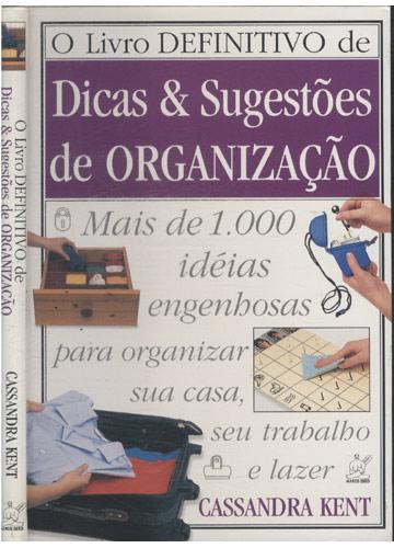 O Livro Definitivo de Dicas & Sugestões de Organização