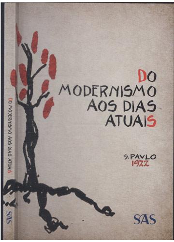 Do Modernismo aos Dias Atuais
