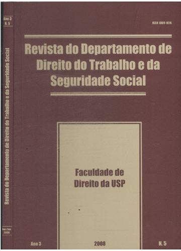Revista do Departamento de Direito do Trabalho e da Seguridade Social - Ano 3 - N°.5
