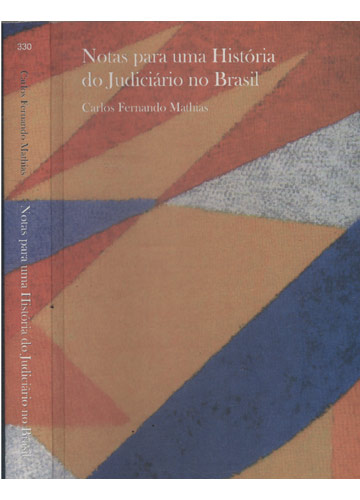 Notas Para uma História do Judiciário no Brasil
