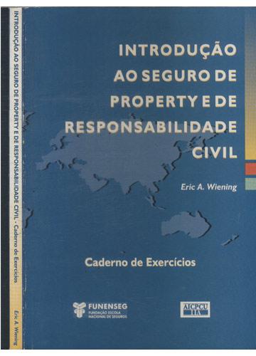 Introdução ao Seguro de Property de Responsabidade Civil