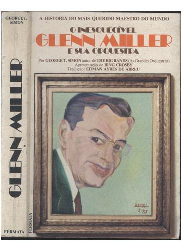 Glenn Miller - O Inesquecível Glenn Miller e Sua Orquestra