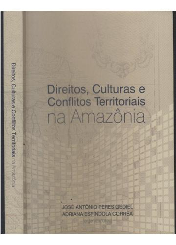 Direitos Culturas e Conflitos Territoriais na Amazônia